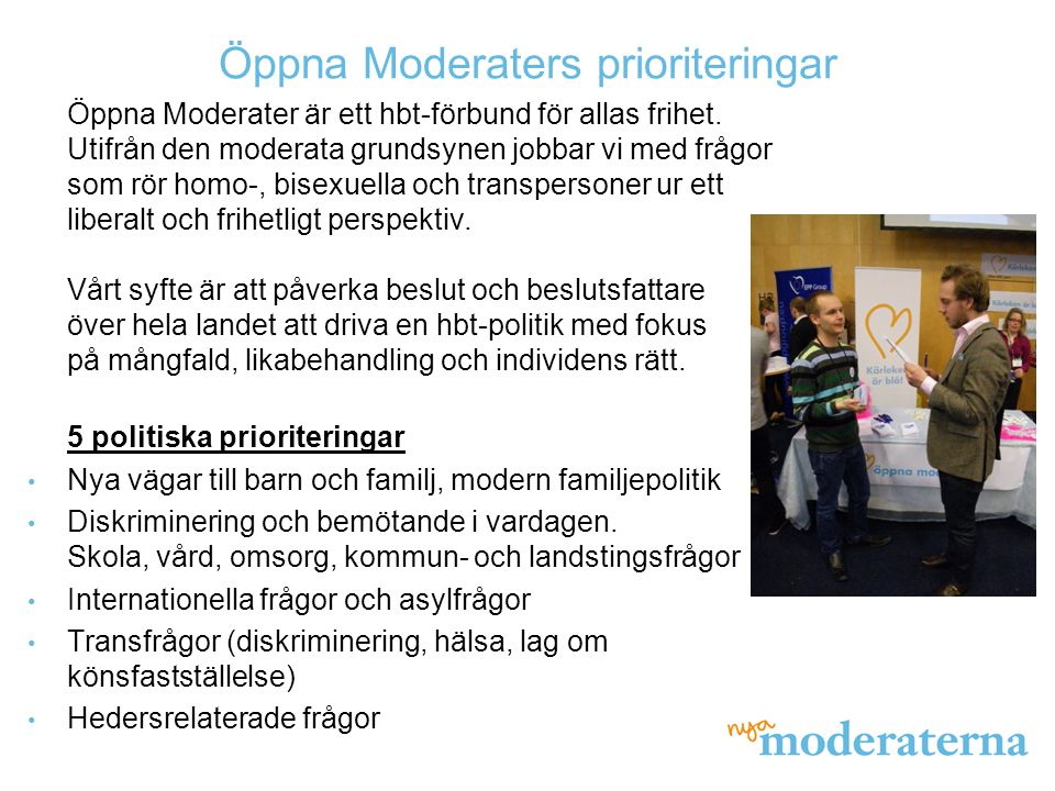 Öppna Moderaters prioriteringar