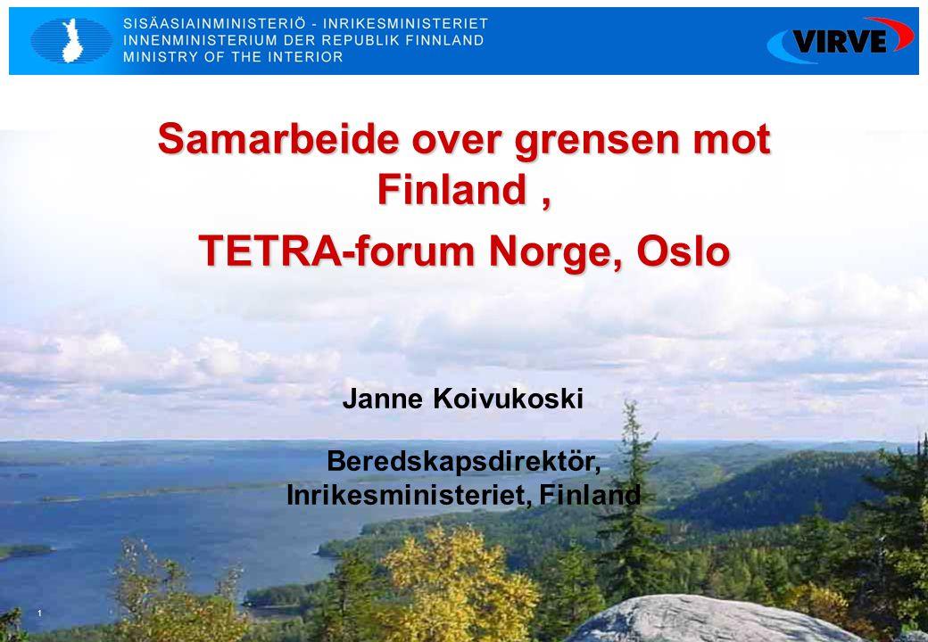 Samarbeide over grensen mot Finland , TETRA-forum Norge, Oslo