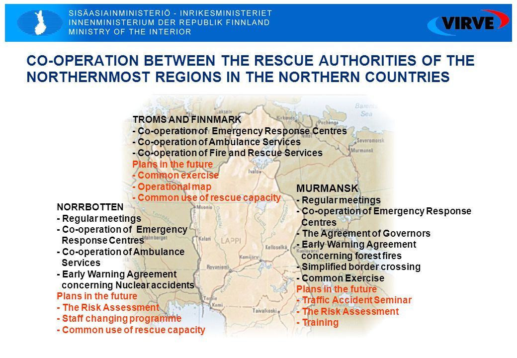 CO-OPERATION BETWEEN THE RESCUE AUTHORITIES OF THE NORTHERNMOST REGIONS IN THE NORTHERN COUNTRIES