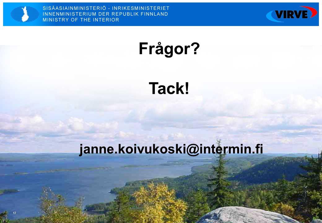 Frågor Tack! janne.koivukoski@intermin.fi