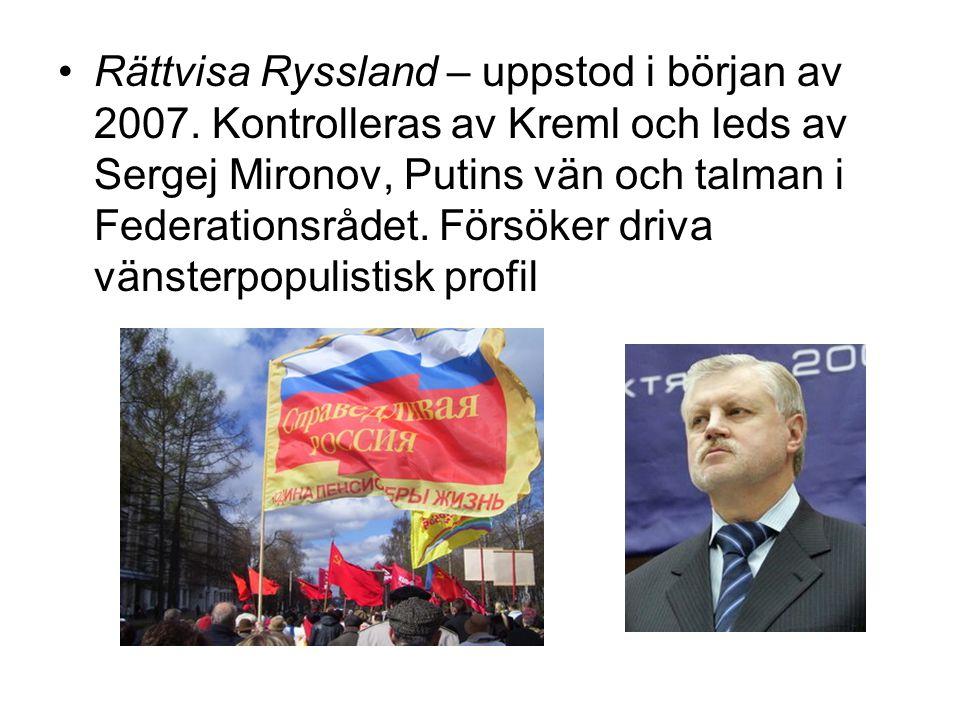 Rättvisa Ryssland – uppstod i början av 2007