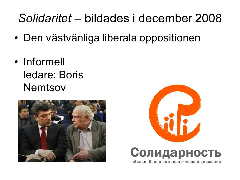 Solidaritet – bildades i december 2008