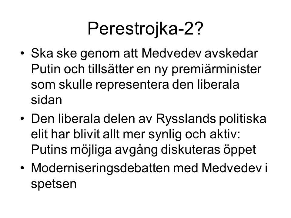Perestrojka-2 Ska ske genom att Medvedev avskedar Putin och tillsätter en ny premiärminister som skulle representera den liberala sidan.