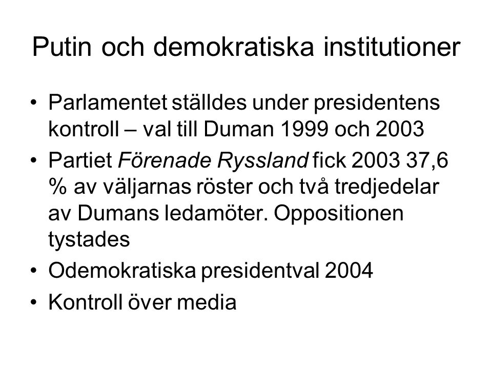 Putin och demokratiska institutioner