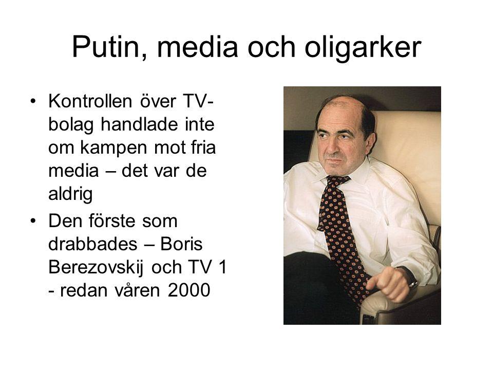 Putin, media och oligarker