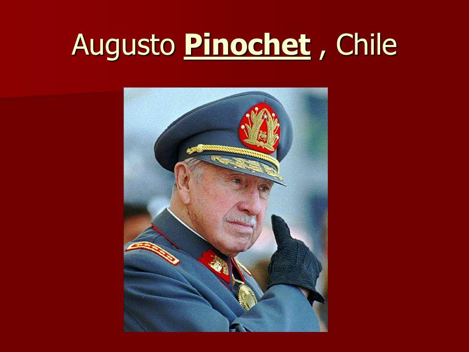 Augusto Pinochet , Chile