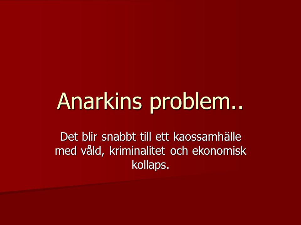 Anarkins problem..