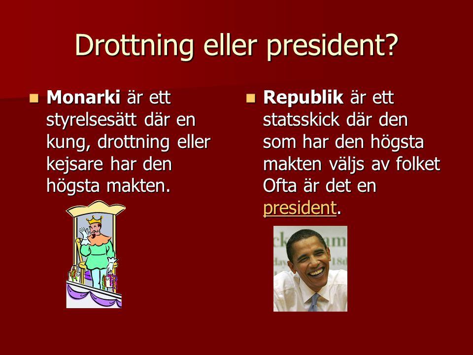 Drottning eller president