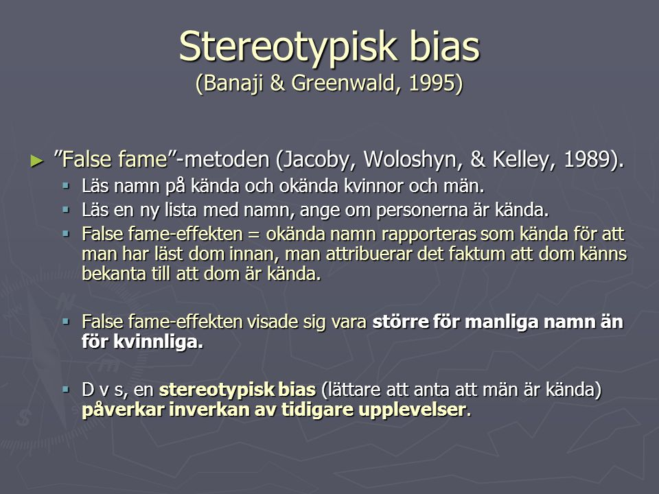 Stereotypisk bias (Banaji & Greenwald, 1995)