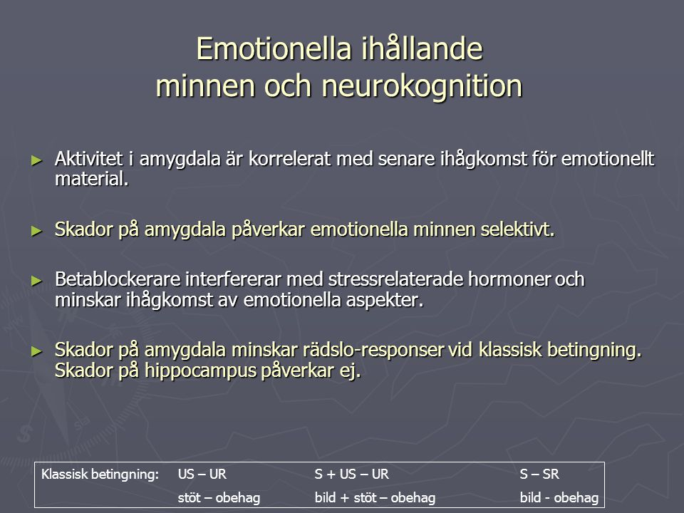 Emotionella ihållande minnen och neurokognition