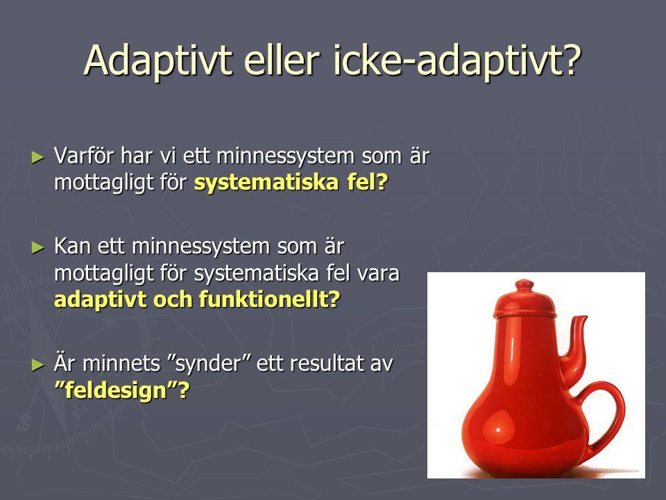 Adaptivt eller icke-adaptivt