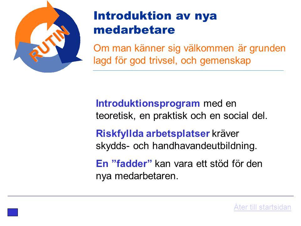 RUTIN Introduktion av nya medarbetare