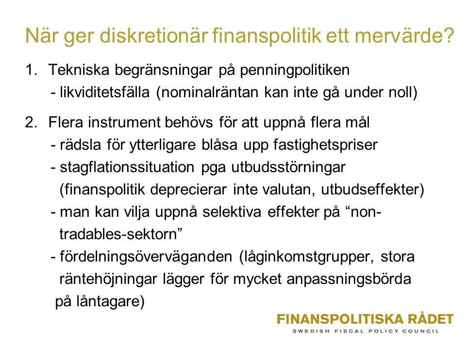 När ger diskretionär finanspolitik ett mervärde