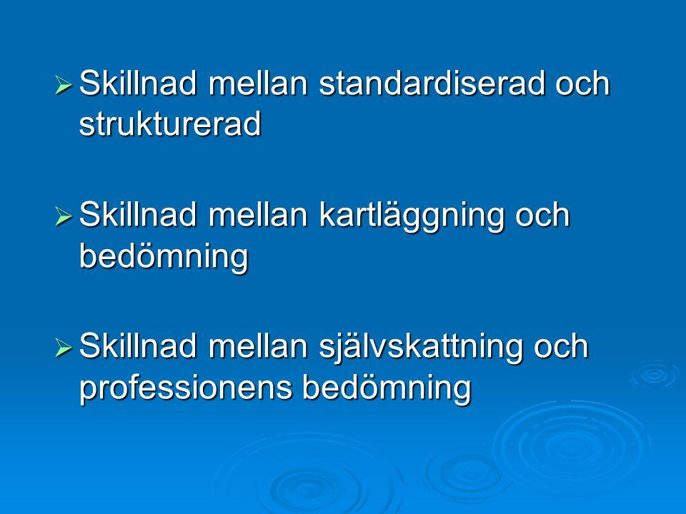 Skillnad mellan standardiserad och strukturerad