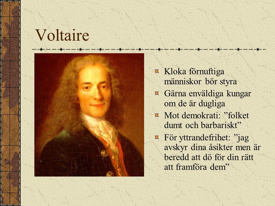 Voltaire Kloka förnuftiga människor bör styra