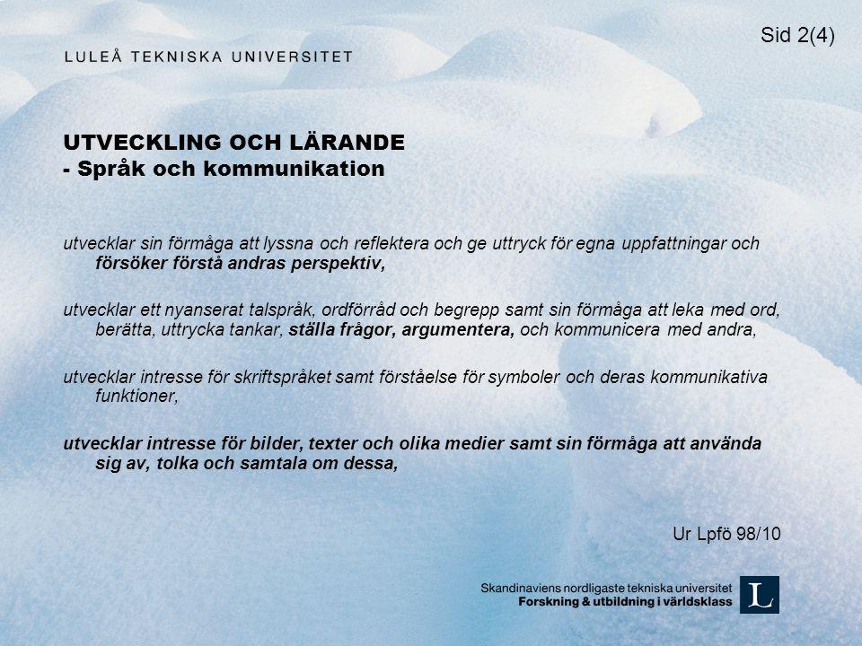 UTVECKLING OCH LÄRANDE - Språk och kommunikation