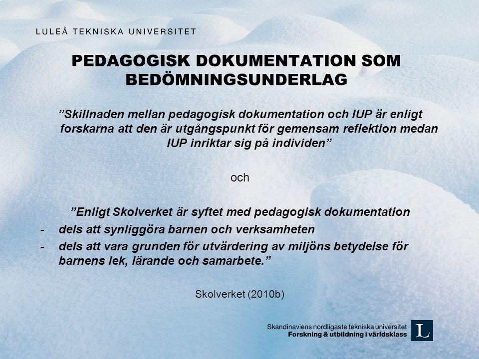 PEDAGOGISK DOKUMENTATION SOM BEDÖMNINGSUNDERLAG