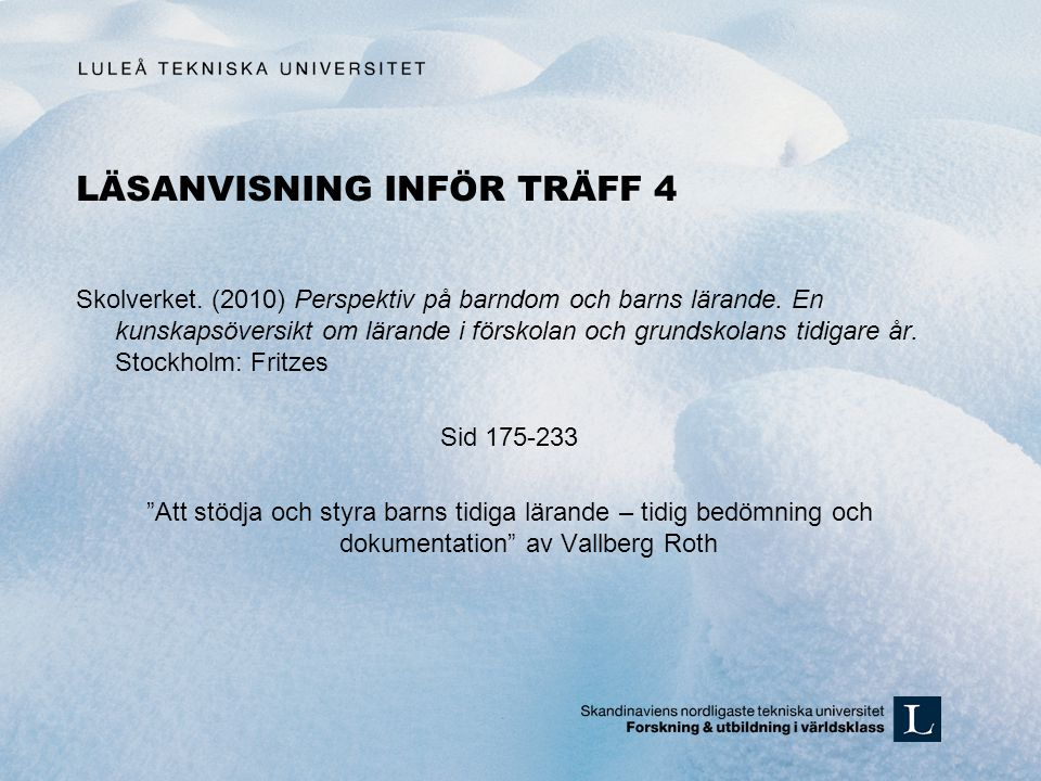 LÄSANVISNING INFÖR TRÄFF 4