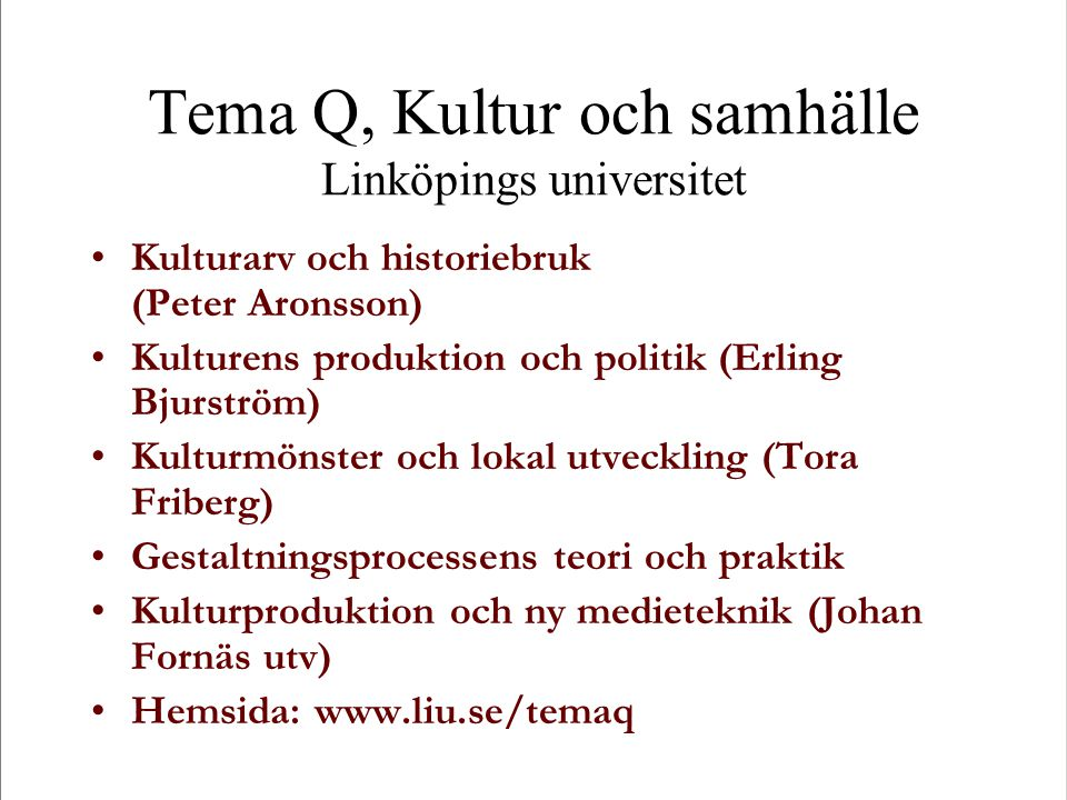 Tema Q, Kultur och samhälle Linköpings universitet