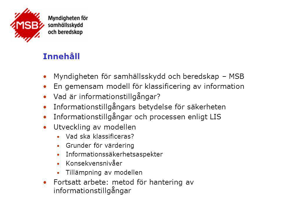 Innehåll Myndigheten för samhällsskydd och beredskap – MSB