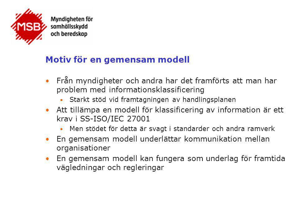 Motiv för en gemensam modell