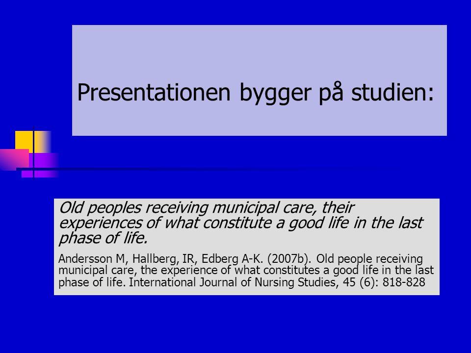 Presentationen bygger på studien:
