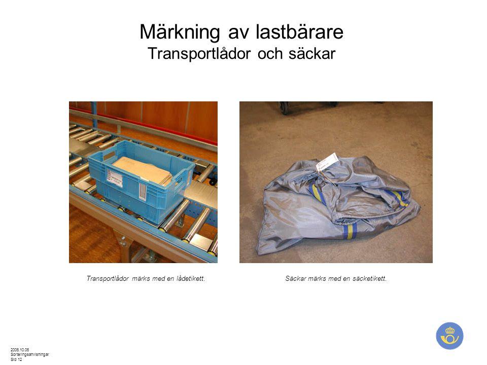 Märkning av lastbärare Transportlådor och säckar