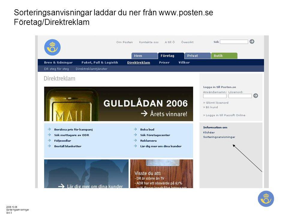 Sorteringsanvisningar laddar du ner från www. posten