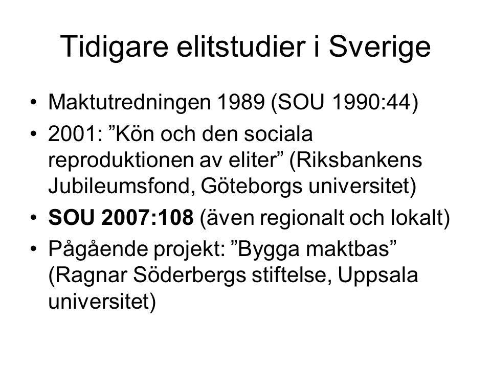Tidigare elitstudier i Sverige