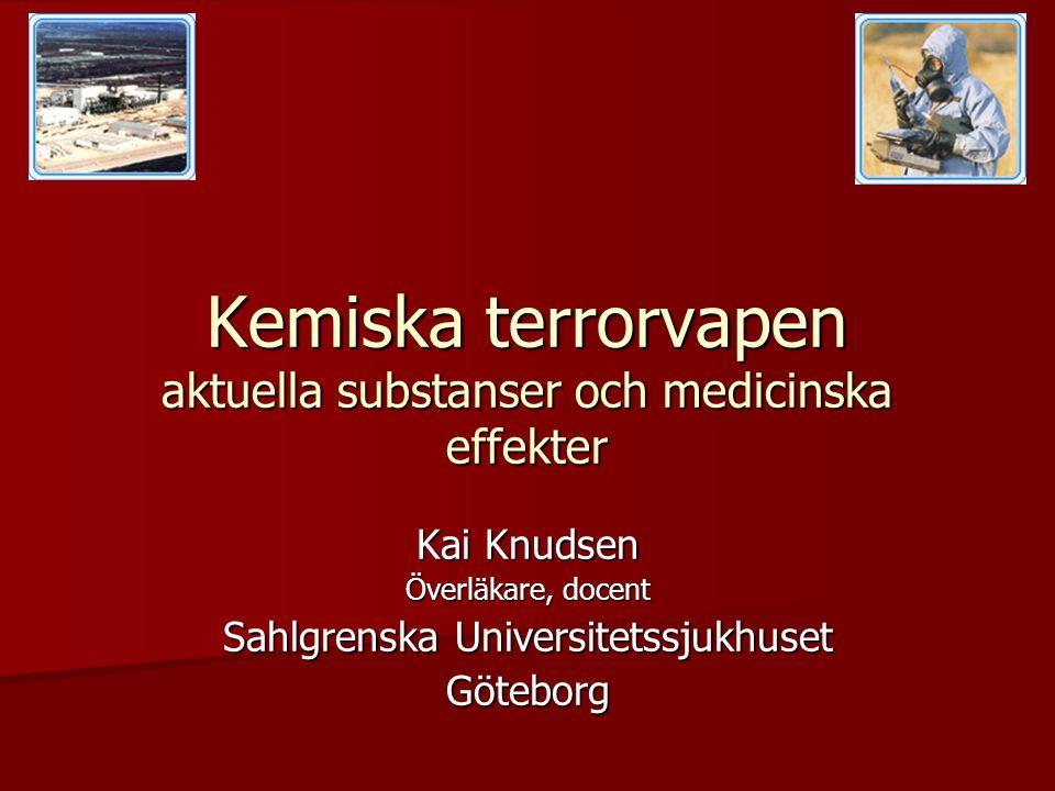 Kemiska terrorvapen aktuella substanser och medicinska effekter