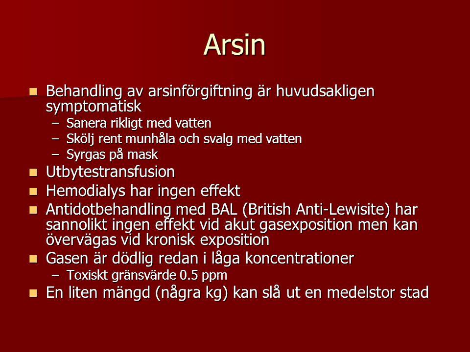 Arsin Behandling av arsinförgiftning är huvudsakligen symptomatisk