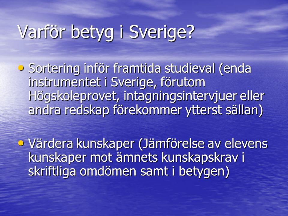 Varför betyg i Sverige