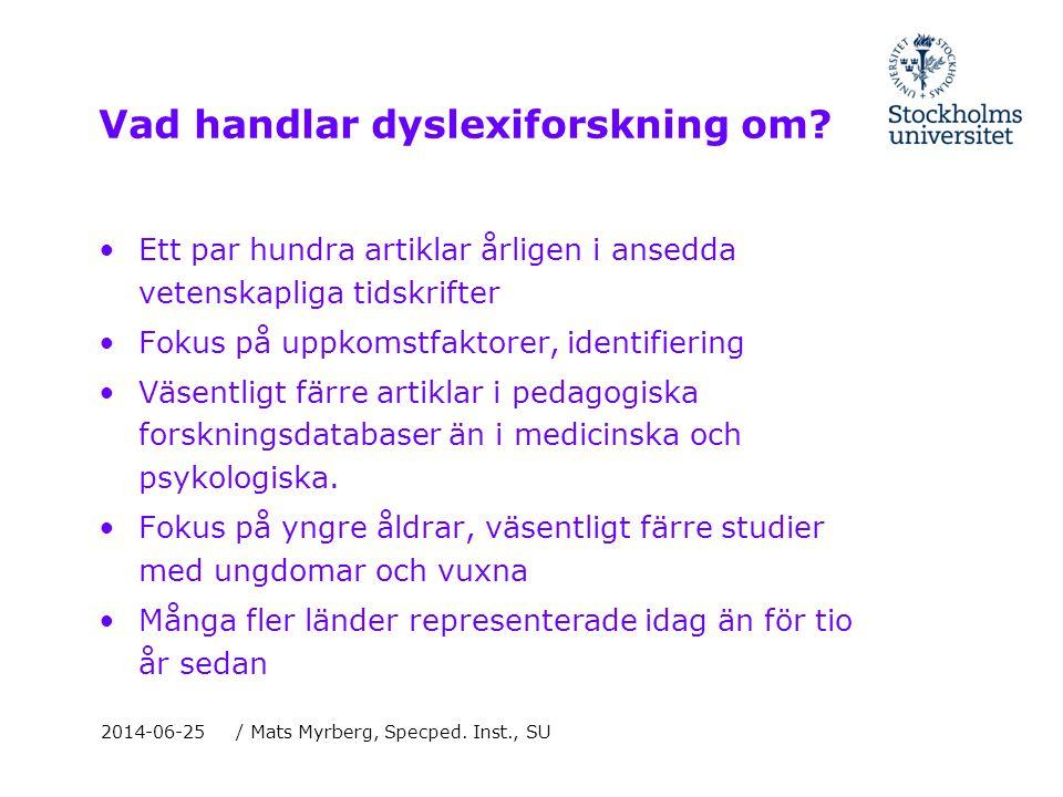 Vad handlar dyslexiforskning om