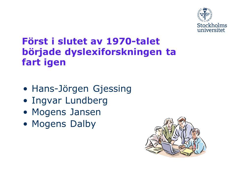 Först i slutet av 1970-talet började dyslexiforskningen ta fart igen