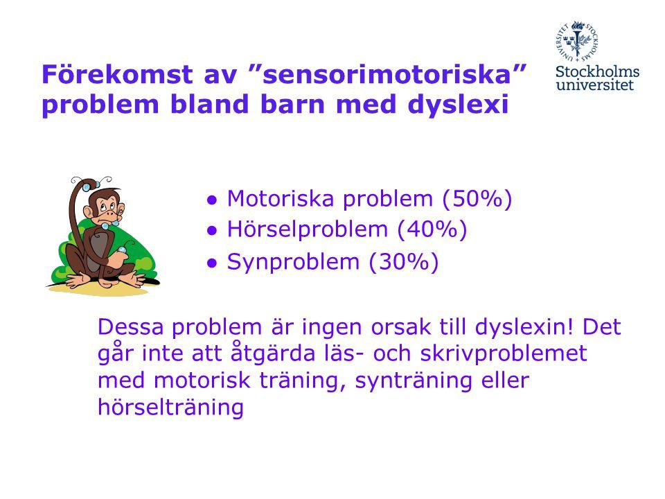 Förekomst av sensorimotoriska problem bland barn med dyslexi