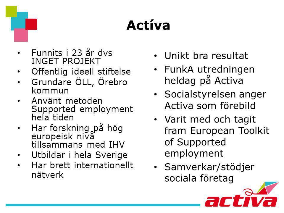 Actíva Unikt bra resultat FunkA utredningen heldag på Activa