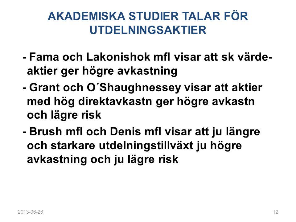AKADEMISKA STUDIER TALAR FÖR UTDELNINGSAKTIER