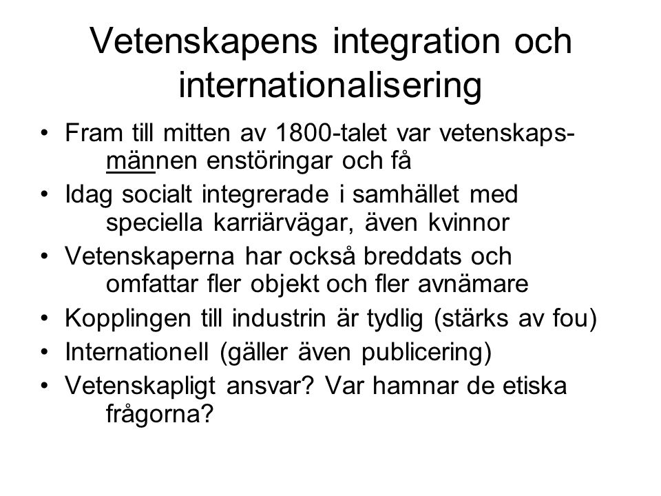 Vetenskapens integration och internationalisering