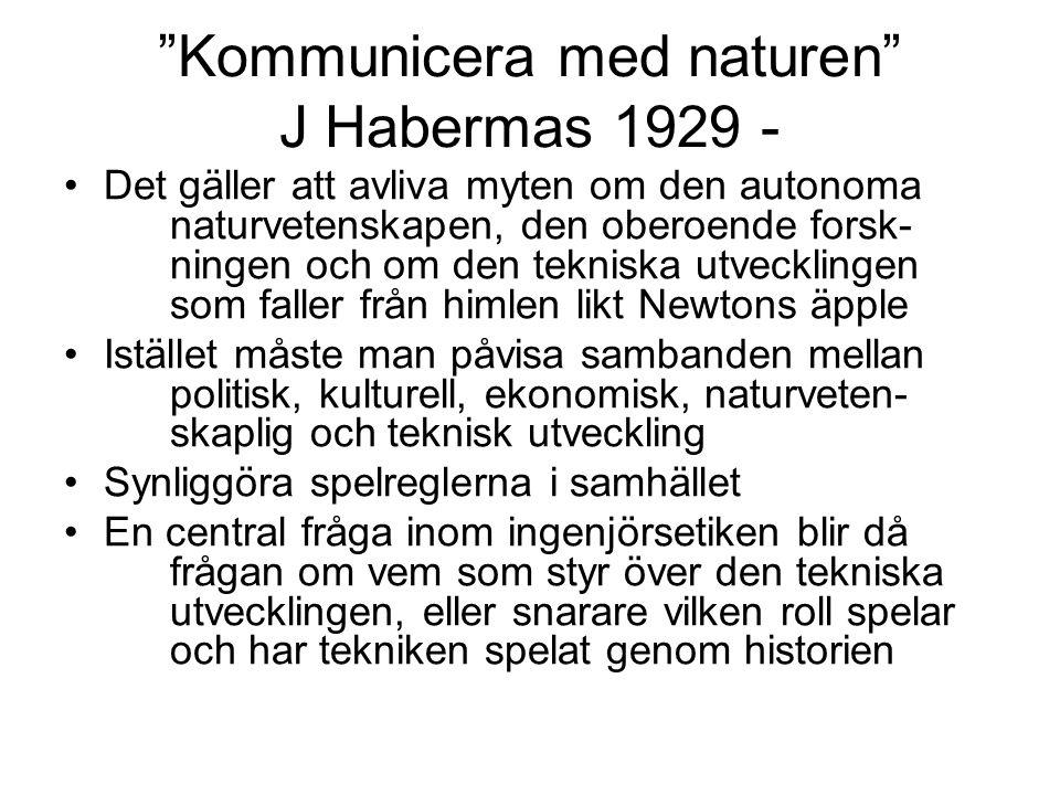 Kommunicera med naturen J Habermas 1929 -