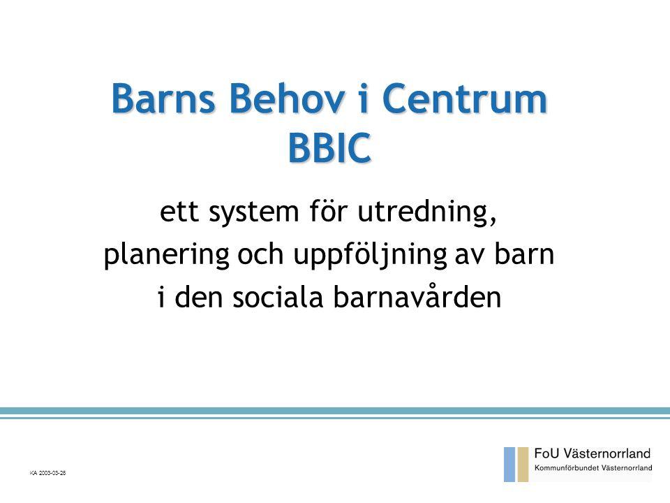 ett system för utredning, planering och uppföljning av barn