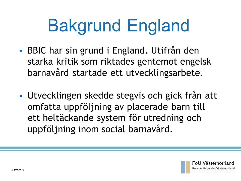 Bakgrund England BBIC har sin grund i England. Utifrån den starka kritik som riktades gentemot engelsk barnavård startade ett utvecklingsarbete.
