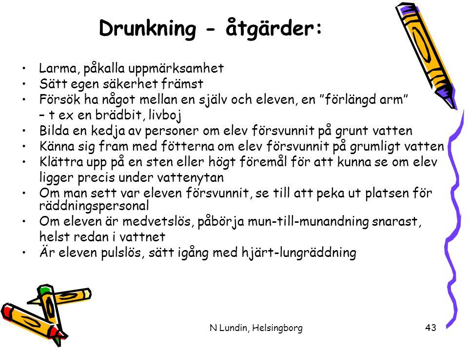 Drunkning - åtgärder: Larma, påkalla uppmärksamhet