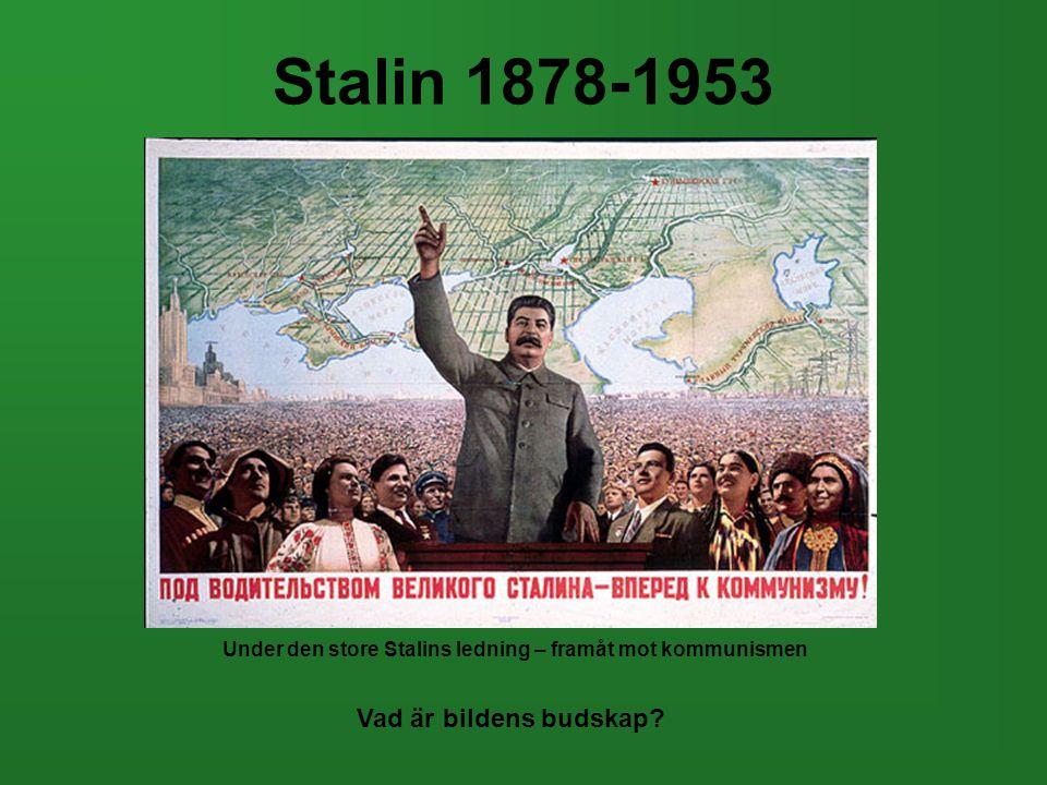 Under den store Stalins ledning – framåt mot kommunismen