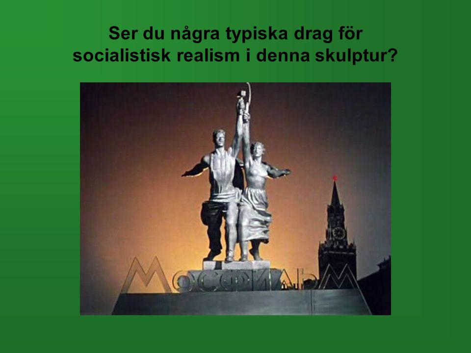 Ser du några typiska drag för socialistisk realism i denna skulptur