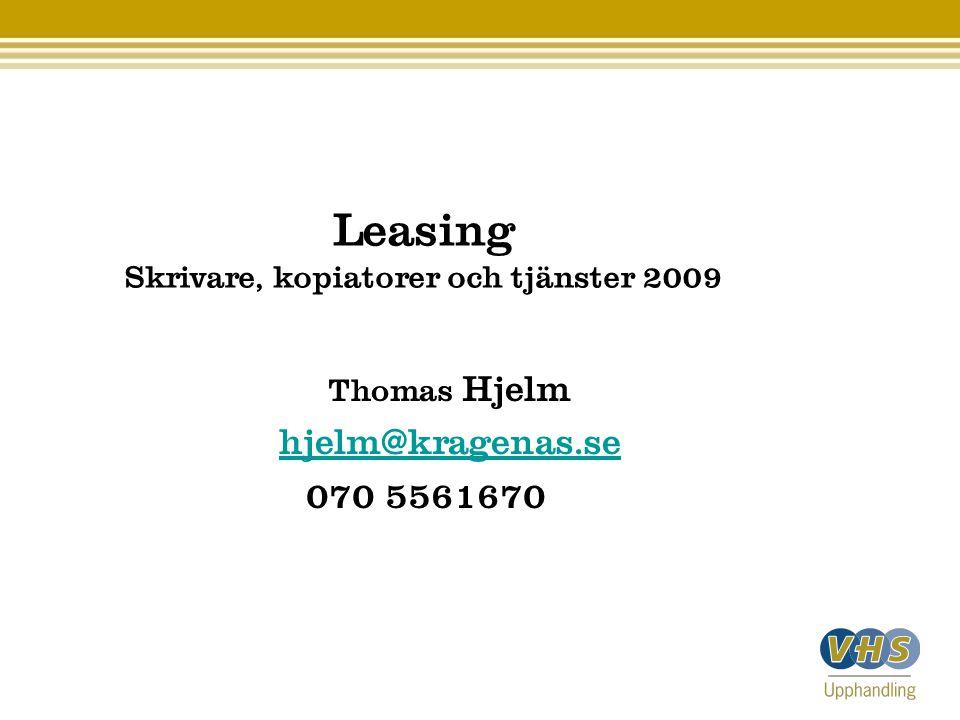 Leasing Skrivare, kopiatorer och tjänster 2009