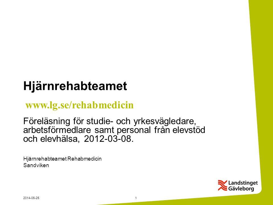 Hjärnrehabteamet www.lg.se/rehabmedicin