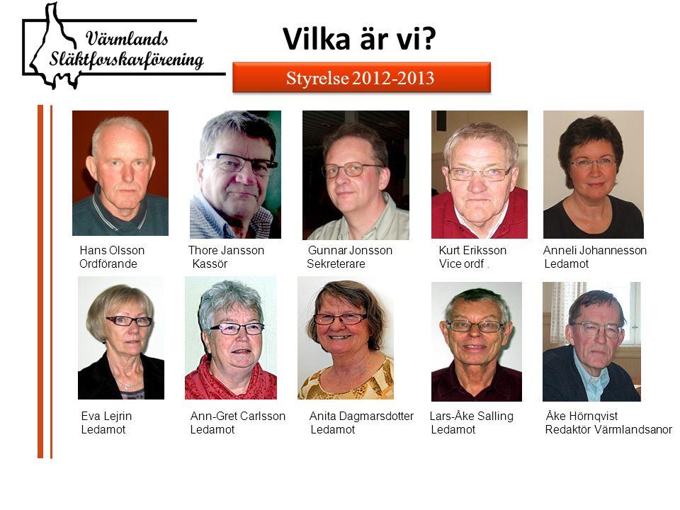 Vilka är vi Styrelse 2012-2013.