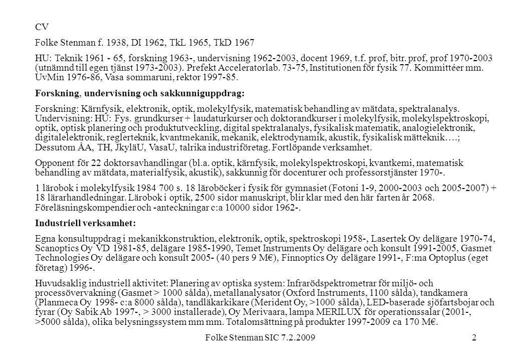Folke Stenman f. 1938, DI 1962, TkL 1965, TkD 1967