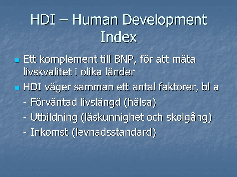 HDI – Human Development Index