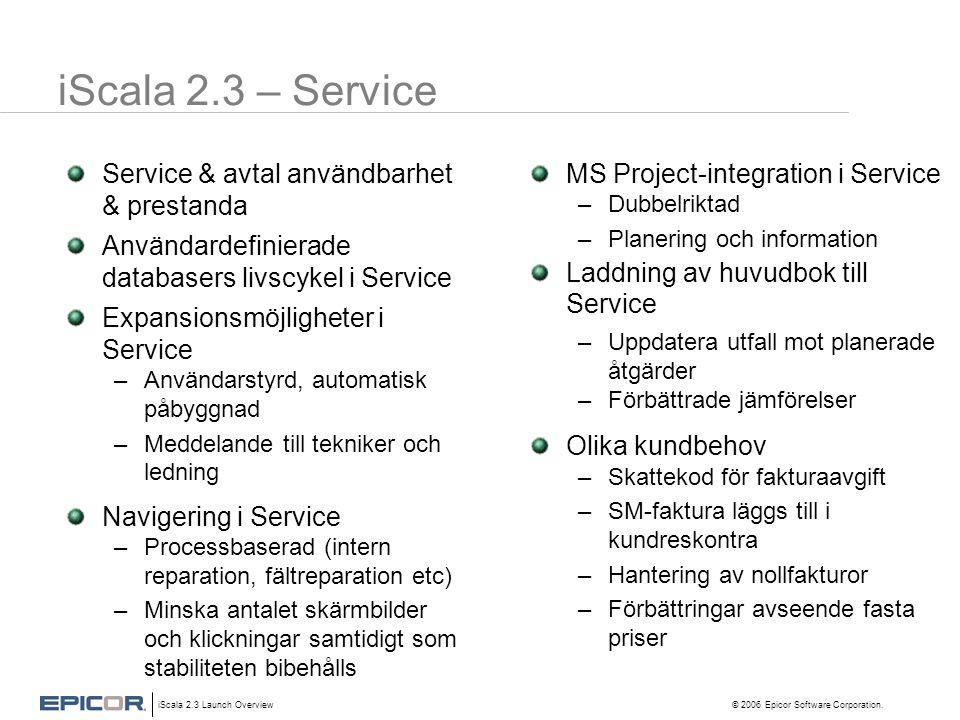 iScala 2.3 – Service Service & avtal användbarhet & prestanda